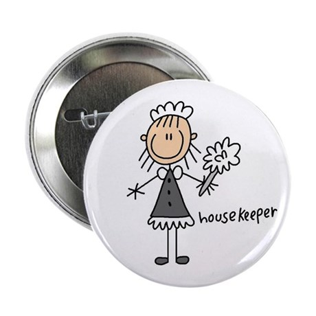 "Housekeeper 2.25"" Button"