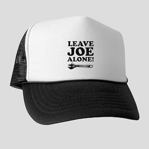 Leave Joe Alone Trucker Hat