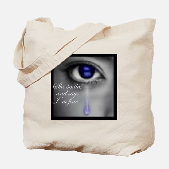 She smiles and says I'm fine Tote Bag