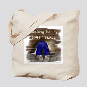 Searching for My HAPPY PLACE Tote Bag