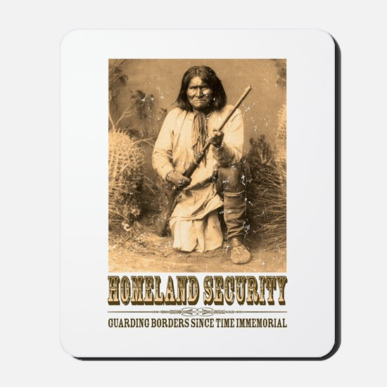 Homeland Security-Geronimo Mousepad