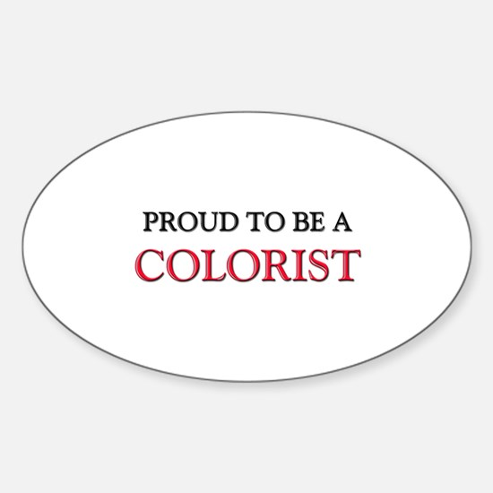 Proud to be a Colorist Oval Decal