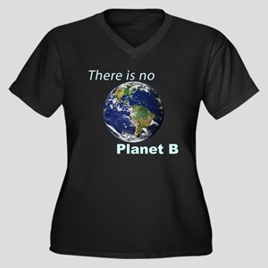 There is No Planet B - Climate C Plus Size T-Shirt