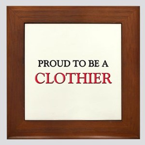 Proud to be a Clothier Framed Tile