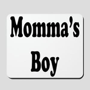 Momma's Boy Mousepad
