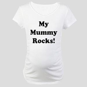 My Mummy Rocks! Maternity T-Shirt