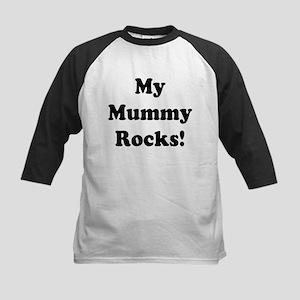 My Mummy Rocks! Kids Baseball Jersey