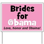 Brides for Obama Yard Sign