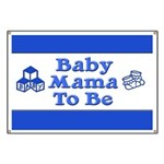 Baby Mama to Be Banner