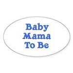 Baby Mama to Be Oval Sticker (50 pk)