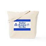 Baby Mama to Be Tote Bag