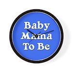 Baby Mama to Be Wall Clock