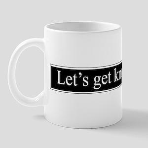 Get Knotty Mug