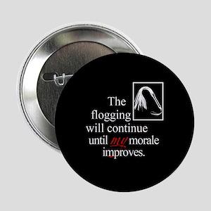 "Flogging Morale 2.25"" Button"