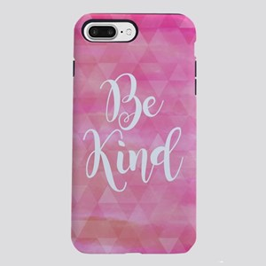 Be Kind iPhone 7 Plus Tough Case