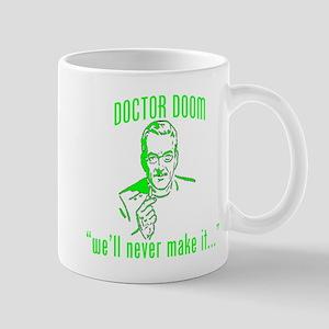 "DOCTOR DOOM ""we'll never make Mug"