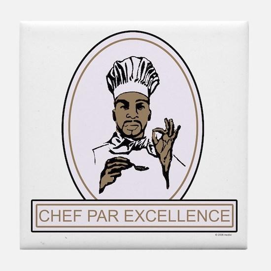 Chef Par Excellence Tile Coaster