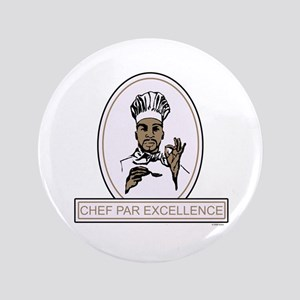 "Chef Par Excellence 3.5"" Button"