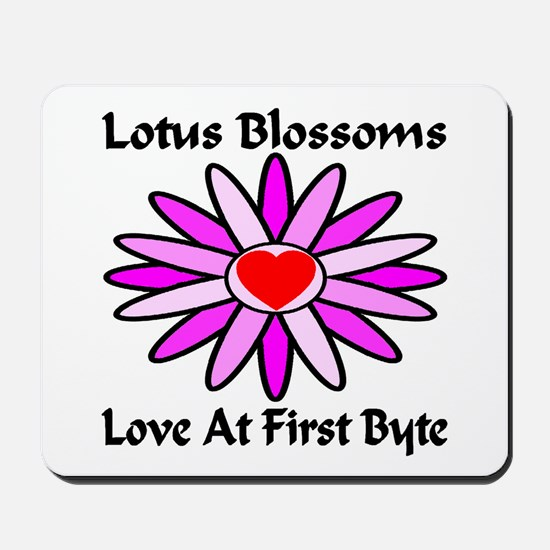 Lotus Blossoms Love At First Byte Mousepad