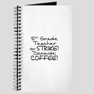 5th Grade Teacher on Strike - Coffee Journal
