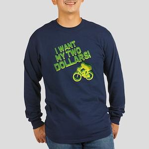Better Off Dead Long Sleeve Dark T-Shirt