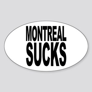 Montreal Sucks Oval Sticker