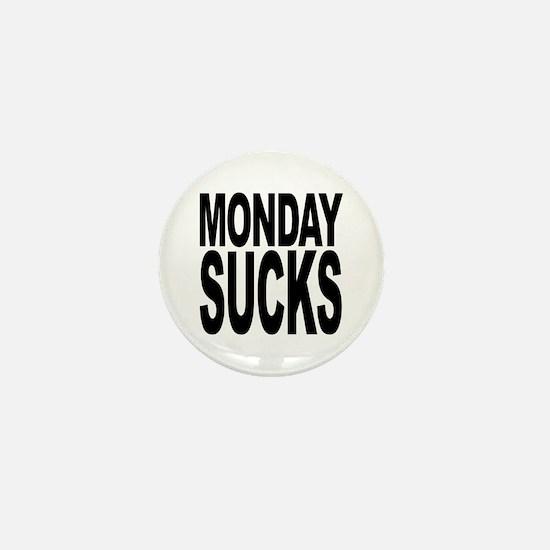 Mondays Suck Mini Button