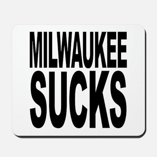 Milwaukee Sucks Mousepad