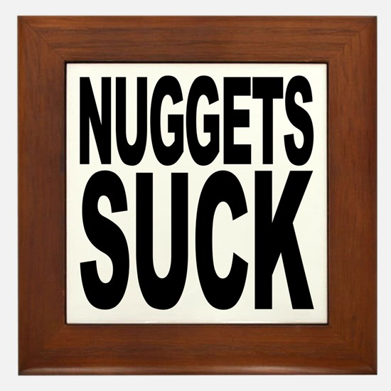 Nuggets Suck Framed Tile