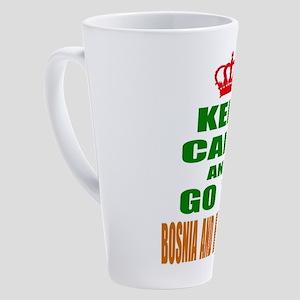 Keep Calm And Go To Bosnia and Her 17 oz Latte Mug