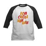 Bom Chicka Wah Wah Kids Baseball Jersey