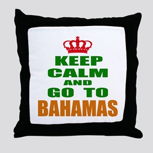 Keep Calm And Go To Bahamas Country Throw Pillow