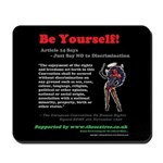 Article 14 - Be Yourself! Mousepad