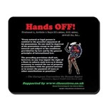 Protocol 1, Article 1 Hands Off! Mousepad