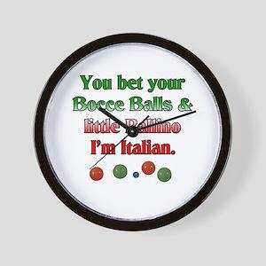 You bet your Bocce Balls I'm Italian Wall Clock