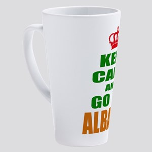 Keep Calm And Go To Albania Countr 17 oz Latte Mug