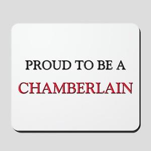 Proud to be a Chamberlain Mousepad