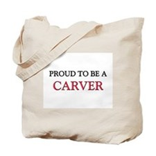 Proud to be a Carver Tote Bag