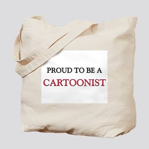 Proud to be a Cartoonist Tote Bag