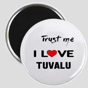 Trust me I Love TUVALU Magnet