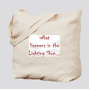 What Happens in the Lighting Shop... Tote Bag