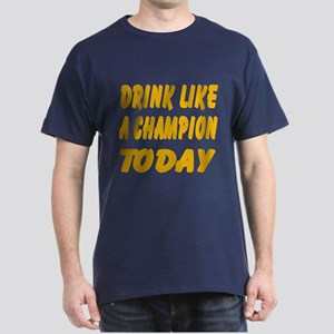 Drink Like a Champion Dark T-Shirt