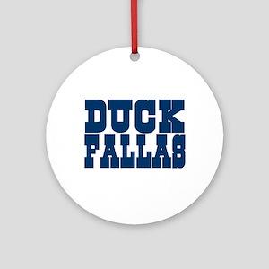 Duck Fallas Ornament (Round)