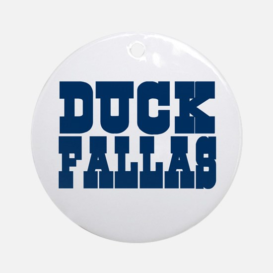 Duck Fallas Ornament (Round)