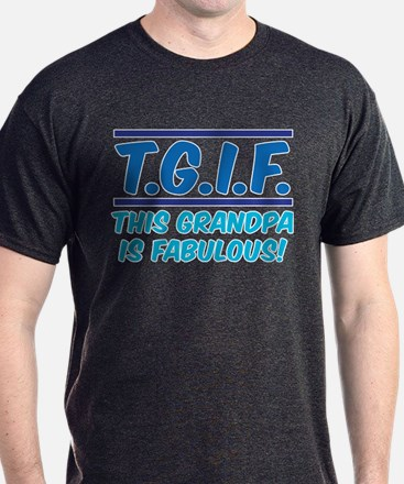 THIS GRANDPA IS FABULOUS! T-Shirt