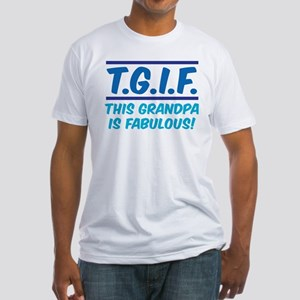 THIS GRANDPA IS FABULOUS! Fitted T-Shirt