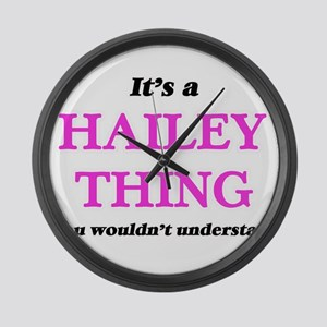 It's a Hailey thing, you woul Large Wall Clock