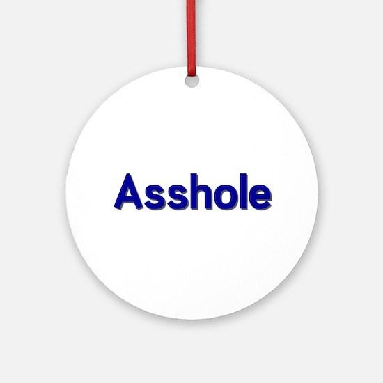 Asshole Ornament (Round)
