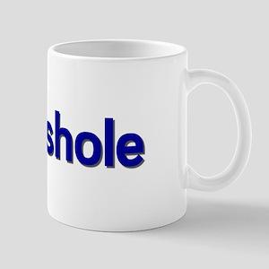 Asshole Mug