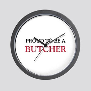 Proud to be a Butcher Wall Clock